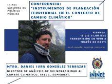 """Conferencia: """"Instrumentos de Planeación Territorial en el Contexto de Cambio Climático"""""""